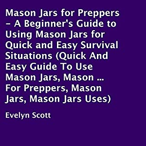 Mason Jars for Preppers Audiobook