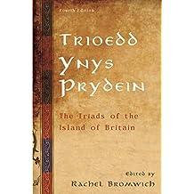Trioedd Ynys Prydein: The Triads of the Island of Britain