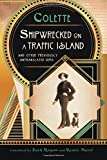 img - for Shipwrecked on a Traffic Island: And Other Previously Untranslated Gems (Excelsior Editions) book / textbook / text book