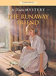 The Runaway Friend: A Kirsten Mystery (American Girl Beforever Mysteries)