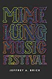 Mime Lung Music Festival
