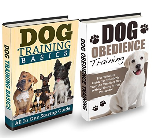 Dog Training: The Ultimate Dog Training Bundle: Training Basics And How To Effectively Train An Obedient Dog Without Being A Dog Whisperer (Dog Training, Obedience Training, Dog Training Guide) by [Books, Vivaco]