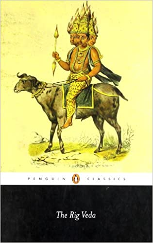 The Rig Veda: An Anthology of One Hundred Eight Hymns (Penguin Classics)