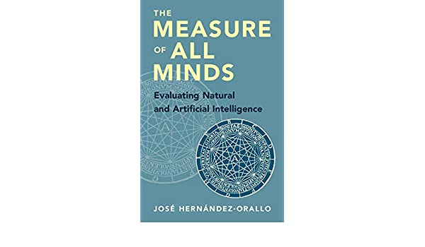 The Measure of All Minds: Evaluating Natural and Artificial ...