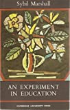 Experiment in Education, Sybil Marshall, 0521093724