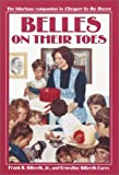 Belles on Their Toes, Frank B. Gilbreth and Ernestine Gilbreth Carey, 0440418976