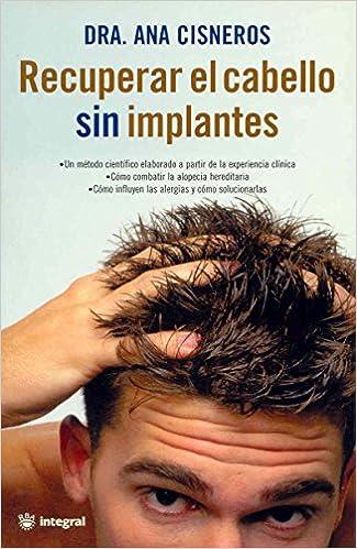 Recuperar el cabello sin implantes (VARIOS INTEGRAL)