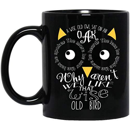 A Wise Old OWL SAT ON an Oak OWL Coffee Mugs 11OZ