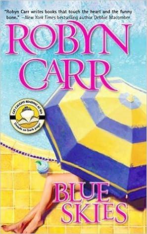 Descargas gratuitas de libros electrónicos en línea gratisBlue Skies (Mira) 0778320421 by Robyn Carr PDF DJVU FB2