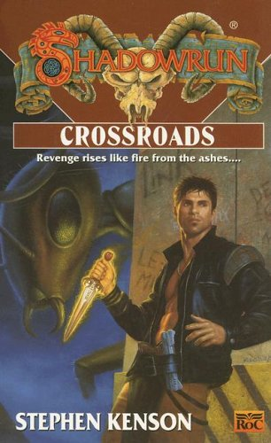 Shadowrun: Crossroads (FAS5742) -  FanPro, Mass Market Paperback