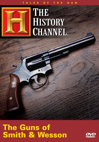 Tales of the Gun - The Guns of Smith & Wesson (History Channel) - Gunsmith Wesson
