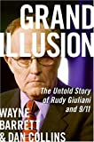 Grand Illusion, Wayne Barrett and Dan Collins, 0060536608