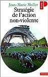 Stratégie de l'action non-violente par Muller