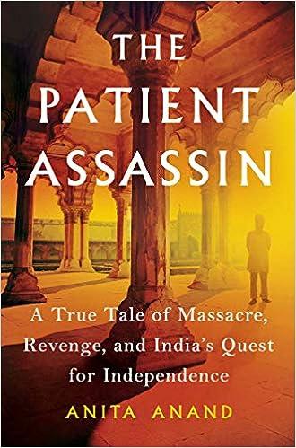 The Patient Assassin: A True Tale of Massacre, Revenge, and