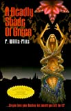 A Deadly Shade of Green, P. Willis-Pitts, 0962439495
