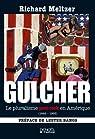 Gulcher : Le pluralisme post-rock en Amérique (1649-1993) par Meltzer