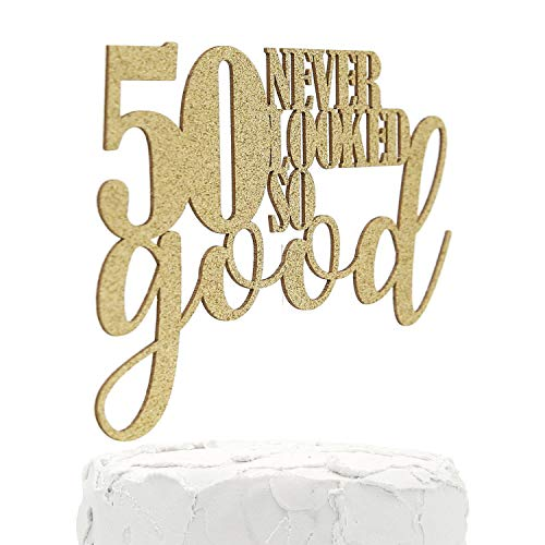 NANASUKO 50th Birthday Cake Topper - 50 never looked so good - Double Sided Gold Glitter - Premium quality Made in USA