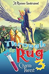 Through the Rug 3: Charm Forest (Volume 3) Paperback
