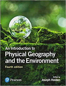 Joseph A. Holden - An Introduction To Physical Geography And The Environment