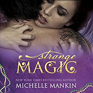 Strange Magic (The MAGIC series) Book 1 Audiobook