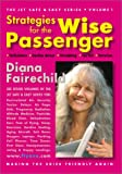 Strategies for the Wise Passenger, Diana Fairechild, 1892997738