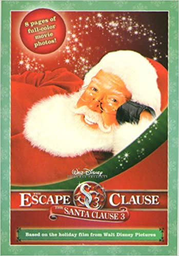 santa clause 3 the the escape clause the junior novelization santa clause 3 8x8 james ponti 9781423101123 amazoncom books - Books About Santa Claus 2