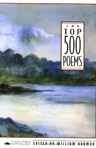 The Top 500 Poems by Harmon, William Published by Columbia University Press 1st (first) edition (1992) Hardcover