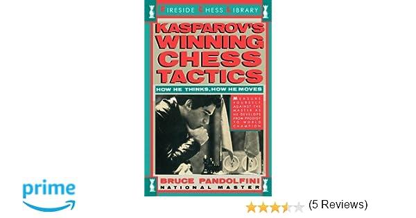 Kasparovs winning chess tactics fireside chess library bruce kasparovs winning chess tactics fireside chess library bruce pandolfini 9780671619855 amazon books fandeluxe PDF