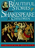 Beautiful Stories from Shakespeare for Children, William Shakespeare, 0765194902