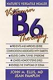 Vitamin B6 Therapy, John M. Ellis and Jean Pamplin, 089529866X