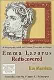 Emma Lazarus Rediscovered, Eve Merriam, 093039528X