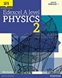 img - for Edexcel A Level Physics Student Book 2 + Activebook (Edexcel GCE Science 2015) by Miles Hudson (2015-11-24) book / textbook / text book