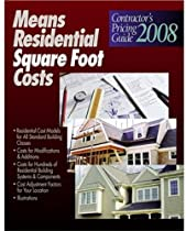 Residential Square Foot Costs 2008: Contractor's Pricing Guide (Means Residential Square Foot Costs)