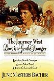 Journey West, June M. Bacher, 0884861546