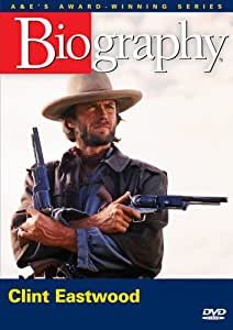 Biography - Clint Eastwood