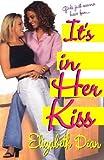 It's in Her Kiss, Elizabeth Dean, 0758200900