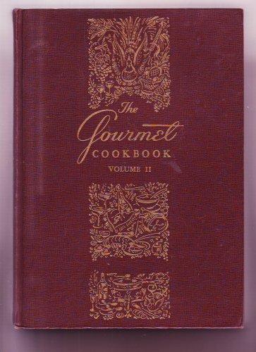 The Gourmet Cookbook, Vol. 2 (Cookbook Magazine Gourmet)