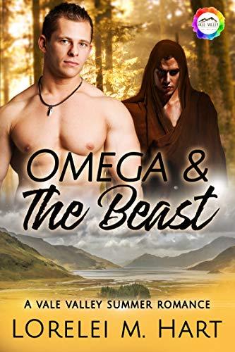 Omega & the Beast: A Summer Romance (Vale Valley Season 3 Book 1) by [Hart, Lorelei M.]