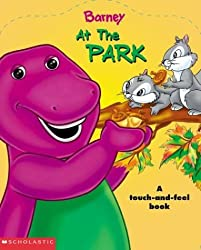 At The Park: A Touch-And-Feel Book