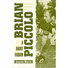 Brian Piccolo: A Short Season