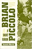Brian Piccolo: A Short Season