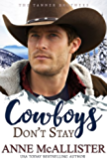 Cowboys Don't Stay (Tanner Brothers Book 3)