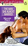 The Man She Almost Married, Maggie Price, 0373078382