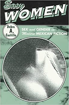 Book Easy Women: Sex and Gender in Modern Mexican Fiction