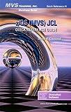 Z/OS (MVS) JCL Quick Reference 9781892559098