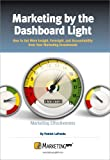 Marketing by the Dashboard Light, LaPointe, Patrick, 1563180367