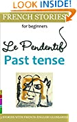 Easy French Stories for Beginners - Le Pendentif, Past Tense