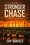 The Stronger Chase: A Chase Fulton Novel (Chase Fulton Novels Book 3)
