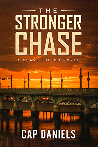 The Stronger Chase: A Chase Fulton Novel (Chase Fulton Novels Book 3)