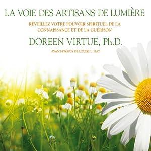 La voie des artisans de lumière | Livre audio